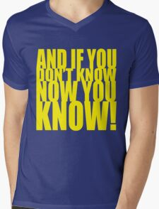And If You Don't Know Now You Know (Yellow) Mens V-Neck T-Shirt