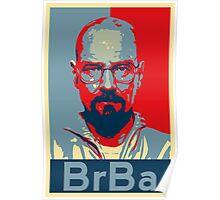 Breaking Bad Heisenberg (Obama HOPE Style) Poster Poster