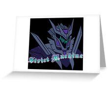 Strict Machine Greeting Card