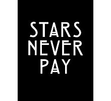 Elsa Mars Stars Never Pay Photographic Print