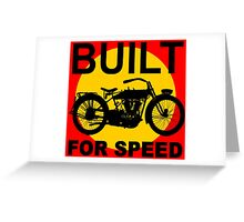 BUILT FOR SPEED-3 Greeting Card