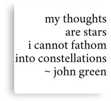 my thoughts are stars i cannot fathom into constellations Canvas Print