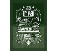 I'm going on an adventure! - Bilbo Baggins Photographic Print