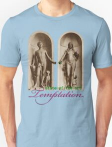 State-of-the-Art Temptation T-Shirt