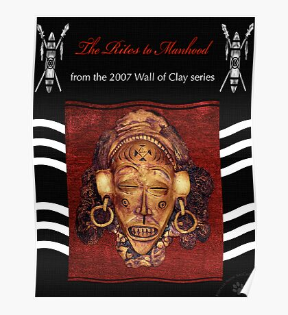"""WALL of CLAY: """"The Rites to Manhood"""" Poster"""
