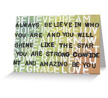 Believe, dream, hope, inspire Greeting Card