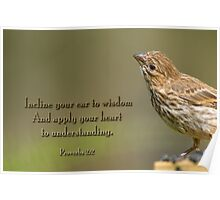 Incline your ear to wisdom . . . Poster