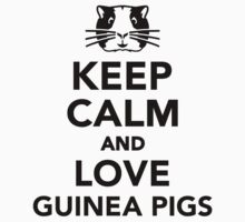 Keep calm and love guinea pigs T-Shirt