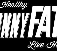SkinnyFATS by cdoty