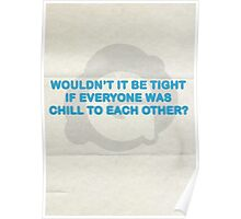 Wouldn't it be tight? Poster