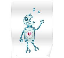 Happy Singing Robot Poster