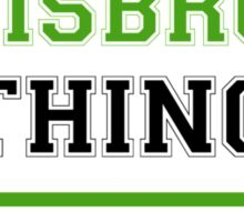 It's a WEISBRODT thing, you wouldn't understand !! Sticker