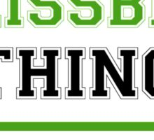It's a WEISSBERG thing, you wouldn't understand !! Sticker