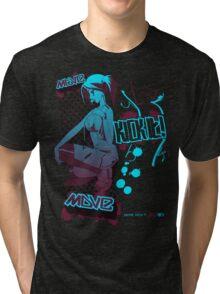 Move, Kick it! Tri-blend T-Shirt