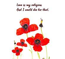 Love is my religion  Photographic Print