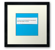 Sometimes it's hard to be a decaffeinated gangsta Framed Print