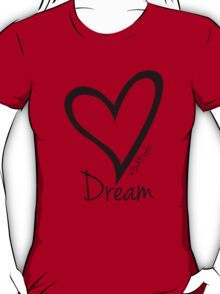 DREAM....#BeARipple Black Heart on Red T-Shirt