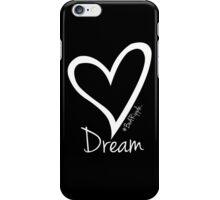 DREAM....#BeARipple White Heart on Black iPhone Case/Skin