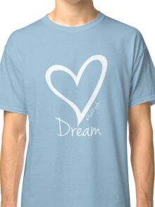 DREAM....#BeARipple White Heart on Red Classic T-Shirt
