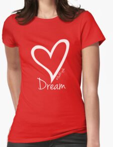DREAM....#BeARipple White Heart on Red Womens Fitted T-Shirt
