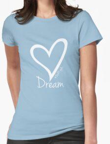 DREAM....#BeARipple White Heart on Blue Womens Fitted T-Shirt