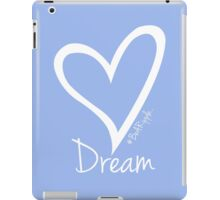 DREAM....#BeARipple White Heart on Lavender iPad Case/Skin