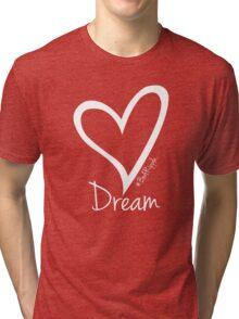 DREAM....#BeARipple White Heart on Pink Tri-blend T-Shirt