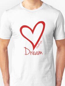 DREAM....#BeARipple Red Heart on White Unisex T-Shirt