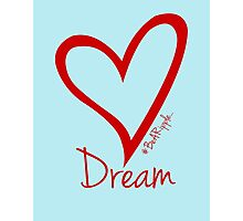 DREAM....#BeARipple Red Heart on Blue Photographic Print