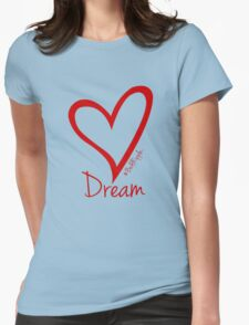 DREAM....#BeARipple Red Heart on Blue Womens Fitted T-Shirt