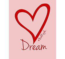 DREAM....#BeARipple Red Heart on Pink Photographic Print