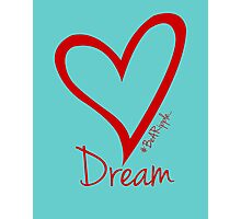 DREAM....#BeARipple Red Heart on Tiffany Photographic Print