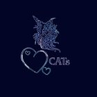 """"""" I love cats"""" - blue edit by scatharis"""
