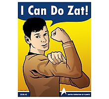 I Can Do Zat! Photographic Print