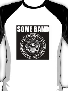 Ramones / Some Band T-shirt T-Shirt