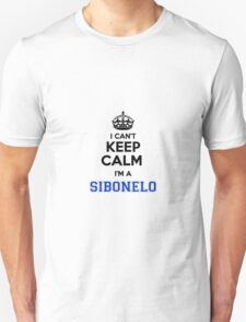 I cant keep calm Im a SIBONELO T-Shirt