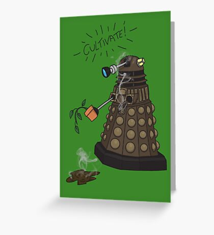 Dalek Retrement - Dr Who's Orders | CULTIVATE Greeting Card