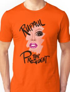 RuPaul for President- Black Text Unisex T-Shirt