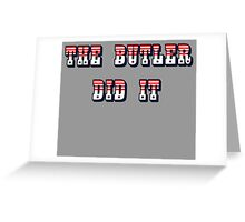 The Butler Did It - New England Patriots Malcolm Butler 21 Greeting Card
