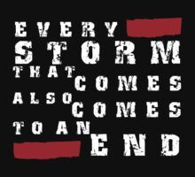 Every storm quote stylish black and white illustration by vinainna