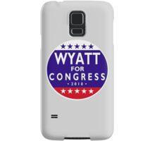 WYATT FOR CONGRESS 2018 Samsung Galaxy Case/Skin