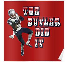The Butler Did It - New England Patriots Malcolm Butler 21 Poster