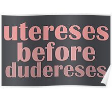 Utereses before Dudereses Poster