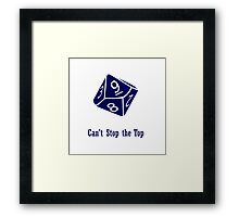 Can't Stop The Top Framed Print