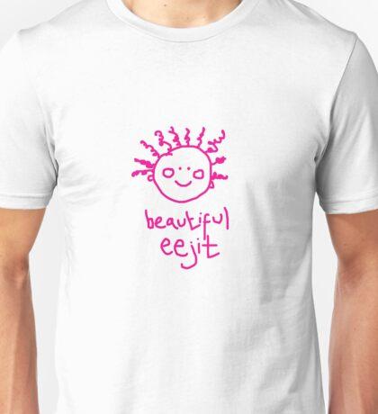 beautiful eejit Unisex T-Shirt