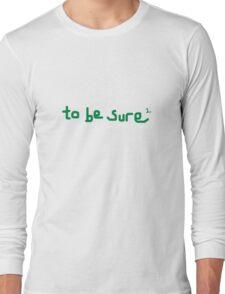 eejit alternative backpacker cute funny green happy humour ireland irish laugh quirky sayings unusual Long Sleeve T-Shirt