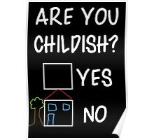 Are You Childish?  Poster