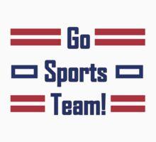 Go Sport Team! by Stuff-n-Things