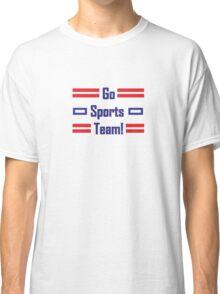 Go Sport Team! Classic T-Shirt