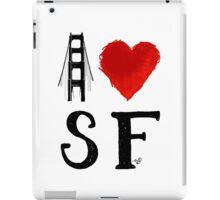 I Heart San Francisco (remix) by Tai's Tees iPad Case/Skin